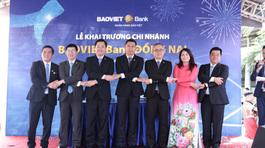 BAOVIET Bank khai trương chi nhánh Đồng Nai, Thanh Hóa