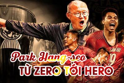 Thầy Park Hang-seo: Hành trình từ Zero đến Hero trong mắt người hâm mộ Việt Nam