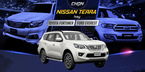 Một tỷ đồng, chọn Nissan Terra hay Toyota Fortuner, Ford Everest?