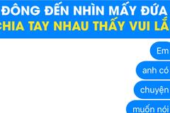 Những mẩu tin nhắn chia tay gây nhức nhối trên mạng xã hội
