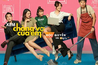 'Chàng vợ của em' phát hành độc quyền trên Clip TV