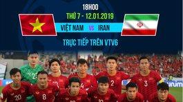 Link xem trực tiếp Việt Nam vs Iran, 18h ngày 12/1