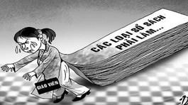 Cấm tuyệt đối đặt thêm hồ sơ sổ sách cho giáo viên