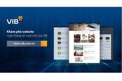 Khám phá website ngân hàng số mới của VIB