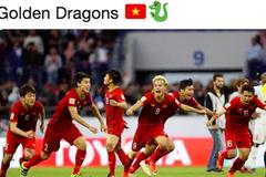 Báo nước ngoài đồng loạt đưa tin Việt Nam vào tứ kết: Rồng vàng Châu Á, sẽ đánh bại Nhật Bản ở Asian Cup