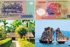 Bạn có biết hết 6 địa danh in trên tờ tiền polymer Việt Nam?