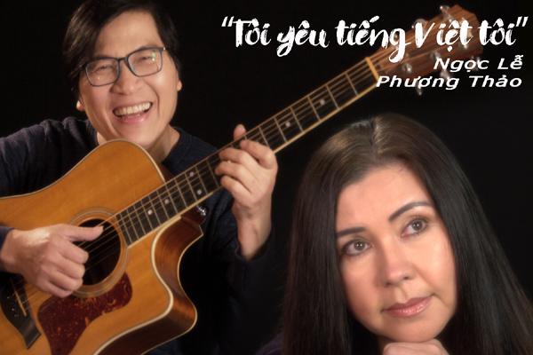 Phương Thảo - Ngọc Lễ tái xuất với MV về tiếng Việt gây xúc động