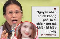 Mẹ nữ sinh giao gà bị sát hại: 'Bà Phạm Thị Yến xúc phạm gia đình, vong linh con tôi'