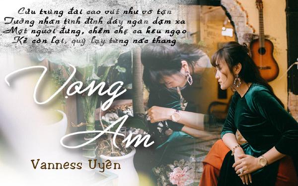 Vọng âm- tập thơ ma mị lãng mạn của Vanness Uyên