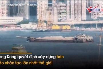 Quá chật chội, Hong Kong xây đảo nhân tạo lớn nhất thế giới