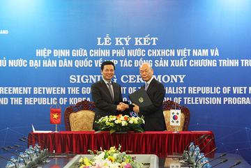 Việt Nam - Hàn Quốc ký kết Hiệp định đồng sản xuất các chương trình truyền hình