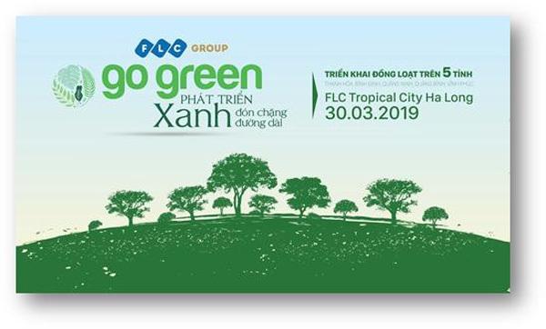 Go Green 2019: FLC trồng hơn 10.000 cây xanh