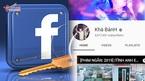 Kênh YouTube của 'giang hồ mạng' bị xóa sổ, nửa tỷ tài khoản Facebook lộ thông tin