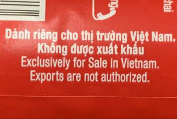 Sự thật hàng dành riêng cho Việt Nam, cấm được xuất khẩu
