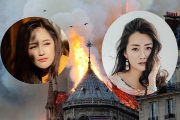 Sao Việt xót xa cầu nguyện khi Nhà thờ Đức Bà Paris bốc cháy nghi ngút