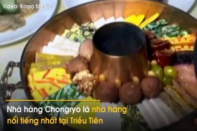 Nhà hàng sang trọng bậc nhất được các lãnh đạo Triều Tiên yêu thích