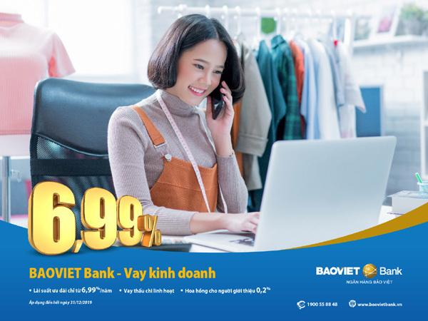 BaoViet Bank: lãi suất vay kinh doanh từ 6,99%/năm