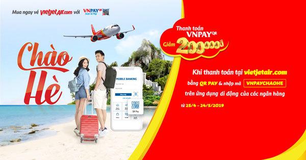 Thanh toán vé Vietjet Air bằng mã VNPAY-QR được khuyến mại cực lớn