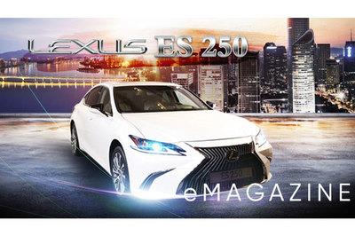 Lexus ES 250 - Kiệt tác nghệ thuật của kỹ sư 'Takumi'