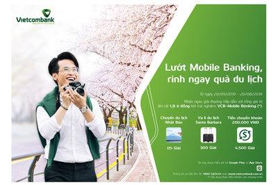 Lướt Mobile Banking Vietcombank, rinh quà du lịch