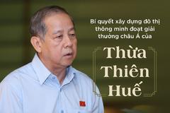 Xây đô thị thông minh đoạt giải thưởng châu Á theo cách Thừa Thiên Huế