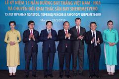 Thủ tướng dự lễ kỷ niệm 15 năm đường bay thẳng Việt Nam - Nga