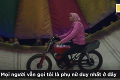 Nữ xế duy nhất lái môtô bay chinh phục tường đua 'tử thần'