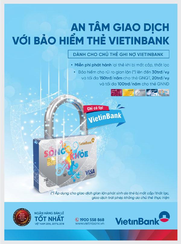 An tâm dùng thẻ ghi nợ với dịch vụ Bảo hiểm thẻ VietinBank