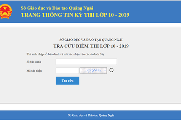 Quảng Ngãi công bố điểm thi vào lớp 10 năm 2019