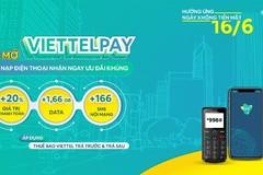 Khách hàng ViettelPay được tặng khuyến mại nhân ngày không tiền mặt