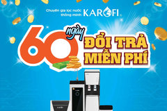 3 lý do Karofi sẵn sàng đổi trả hàng miễn phí tới 60 ngày