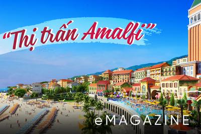 Kiến tạo 'thị trấn Amalfi' phồn hoa nơi đảo Ngọc