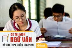 Đề thi môn ngữ văn THPT quốc gia 2019 chính thức của Bộ GD-ĐT