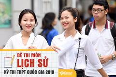 Đề thi THPT quốc gia môn lịch sử 2019 chính thức của Bộ GD-ĐT
