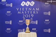 FLC Vietnam Masters 2019 nhận tin cực vui trước giờ G