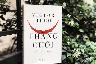 Tác phẩm 'Thằng cười' của đại văn hào Victor Hugo có mặt tại Việt Nam