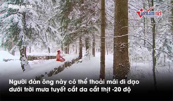 Bí ẩn 'Người băng' thoải mái tắm mưa tuyết