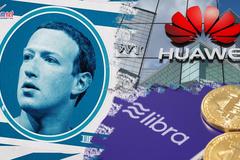 Facebook bị yêu cầu dừng dự án tiền điện tử, Mỹ chưa buông Huawei