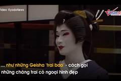 Cuộc sống nhọc nhằn của nam Geisha duy nhất ở Nhật