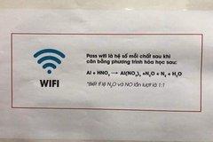 """Mật khẩu wifi """"hack não"""" của chủ quán yêu Hóa học"""