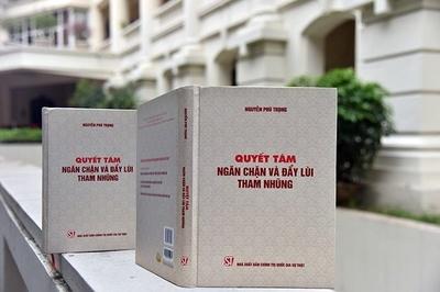 Ra mắt sách của Tổng bí thư, Chủ tịch nước về đẩy lùi tham nhũng