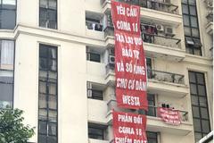 Tụ tập, treo biểu ngữ phản đối, dân chung cư cùng đường đòi quyền lợi