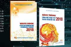 Sách trắng Công nghệ Thông tin và Truyền thông Việt Nam 2018