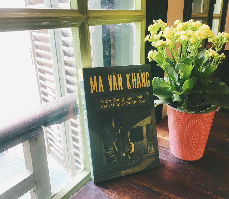 'Năm tháng nhọc nhằn, năm tháng nhớ thương' của Ma Văn Kháng
