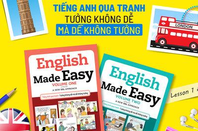 Tiếng Anh qua tranh - Tưởng không dễ mà dễ không tưởng