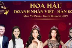 Gala 'Hoa hậu doanh nhân Việt-Hàn 2019' bị đột ngột dừng tổ chức