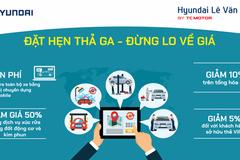 Hyundai Lê Văn Lương ưu đãi khách đặt hẹn dịch vụ