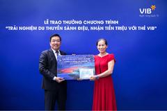 Thêm 1 khách hàng VIB nhận vé du lịch châu Á bằng du thuyền