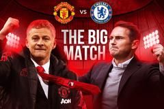 MU đại chiến Chelsea: Ngày Solskjaer so tài Lampard