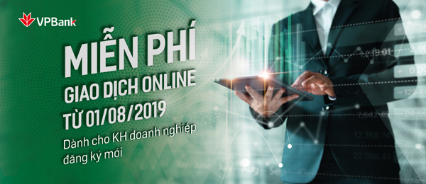 VPBank miễn phí dịch vụ Internet Banking với khách hàng doanh nghiệp